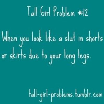 I have such long legs this has been a CONSTANT problem.