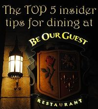 The Top 5 Insider Tips for Dining at Be Our Guest Restaurant at Walt Disney World
