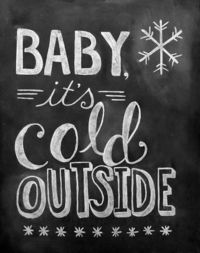 #saying #quote #holidays #song #babyitscoldoutside