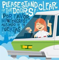 Please stand clear of the doors...