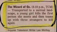 Best summary ever of The Wizard of Oz