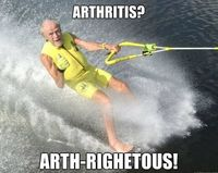 haha funny health meme http://healthmedicine101.tumblr.com/post/24145965688/ways-to-prevent-the-development-of-arthritis