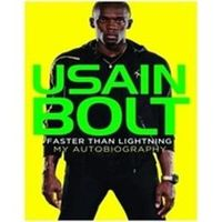Faster than lightning- My autobiography, describes about Ussain bolt and his wonderful moments
