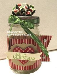 Barb Stamps: Be of Good Cheer Jar with link to Paper Bow Tutorial