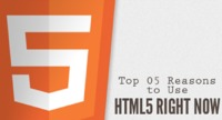 Top 5 Reasons That Tells to Use HTML5