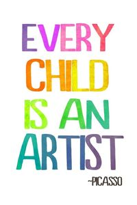 Every Child Is An Artist - Free Printable