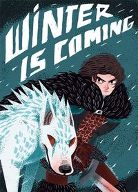 Winter is coming Game of Thrones
