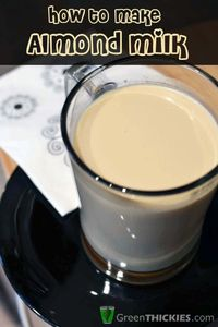 How to make almond milk yourself